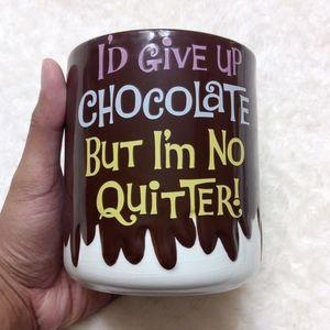"""""""I'd give up Chocolate"""" mug 22oz"""
